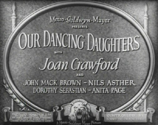 1928. 'Our Dancing Daughters' title screen shot.