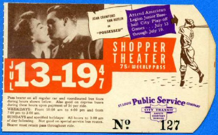 1947 St. Louis, Missouri, bus pass promoting 'Possessed.'