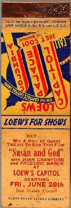 Matchbook advertising 1940's 'Susan and God' at Loew's Capitol Palace, Columbia.